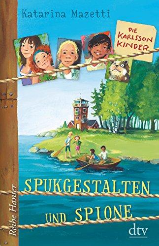 9783423640046: Die Karlsson-Kinder Spukgestalten und Spione