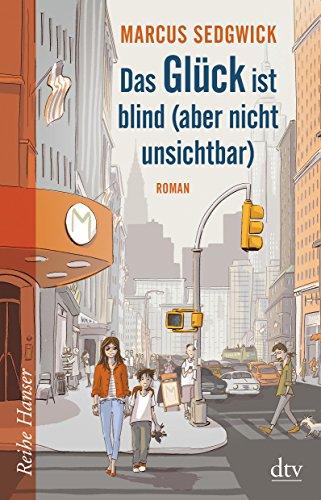 9783423650212: Das Glück ist blind (aber nicht unsichtbar)