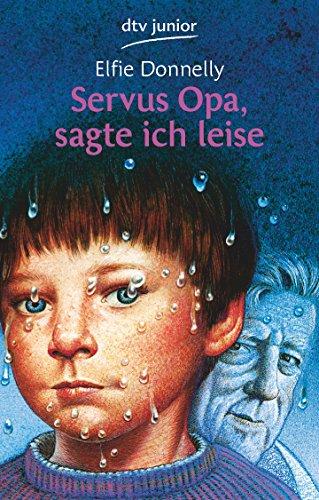9783423700245: Servus Opa, sagte ich leise