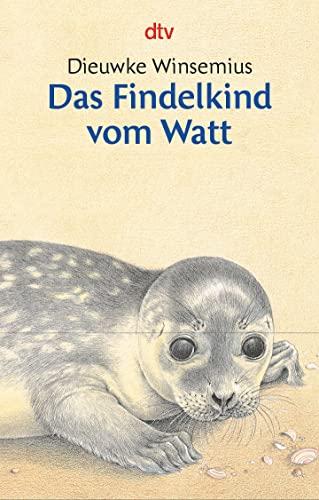 9783423700832: Das Findelkind vom Watt.