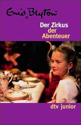 9783423701112: Der Zirkus der Abenteuer.