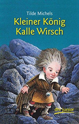 9783423701341: Kleiner König Kalle Wirsch