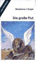 9783423702478: Die grosse Flut. Lese-Abenteuer