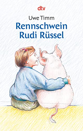 Rennschwein Rudi Russel (German Edition): Timm Uwe