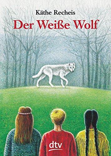 9783423702980: Der Weiße Wolf.