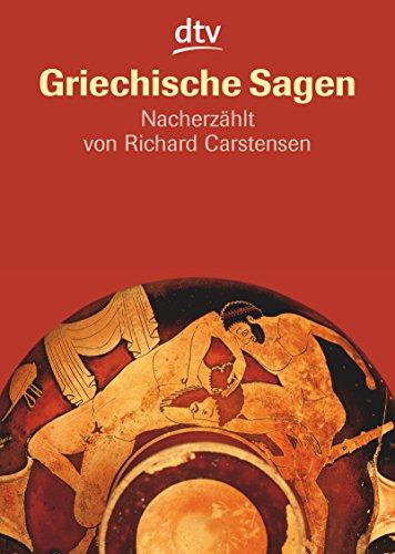 9783423703147: Griechische Sagen: Die schönsten Sagen des klassischen Altertums