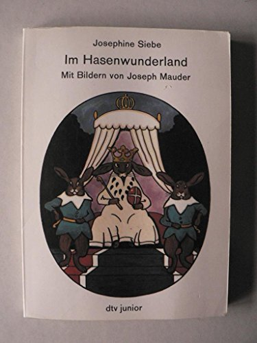 Im Hasenwunderland.: Siebe, Josephine