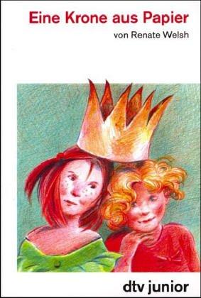 9783423703987: Eine Krone aus Papier.