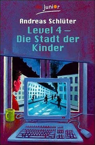 9783423704595: Level 4. Die Stadt der Kinder. ( Ab 10 J.).