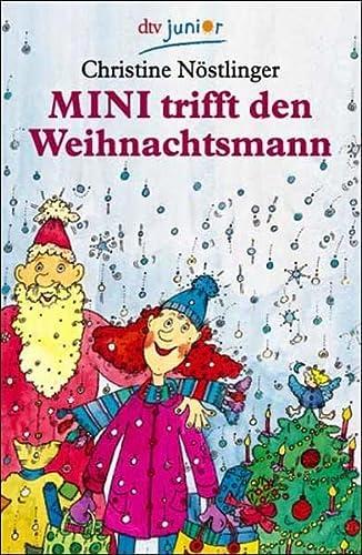 9783423704977: Mini trifft den Weihnachtsmann. ( Ab 7 J.).