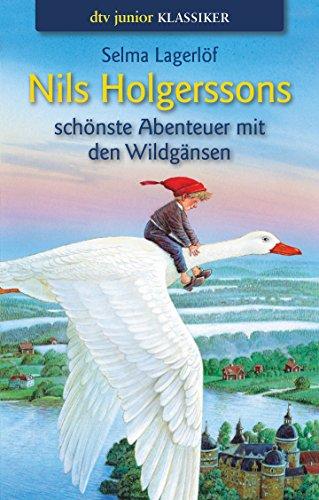 9783423705479: Nils Holgerssons schönste Abenteuer mit den Wildgänsen.