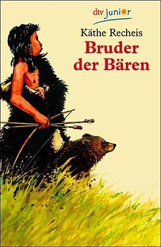 9783423706049: Bruder der Bären. ( Ab 7 J.).