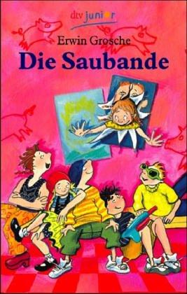 9783423706452: Die Saubande (German Edition)