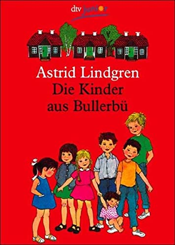 9783423707220: Die Kinder Aus Bullerbu (German Edition)