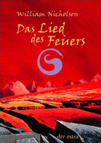 9783423707404: Das Lied des Feuers. ( Ab 12 J.).