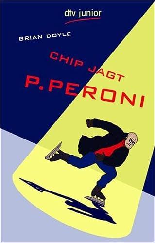 9783423707459: Chip jagt P. Peroni. ( Ab 12 J.).