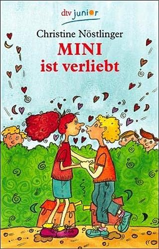 Mini ist verliebt: Nöstlinger, Christine