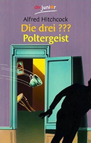 9783423707503: Die drei ???. Poltergeist. (drei Fragezeichen). ( Ab 10 J.).