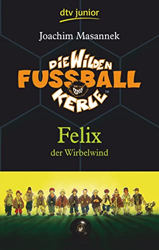 9783423708043: Felix Der Wirbelwind (2) (German Edition)