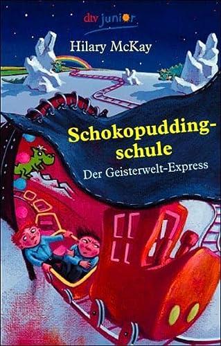 9783423708265: Schokopuddingschule. Der Geisterwelt-Express.