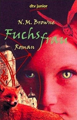 9783423708470: Fuchsfrau. by Browne, N. M.