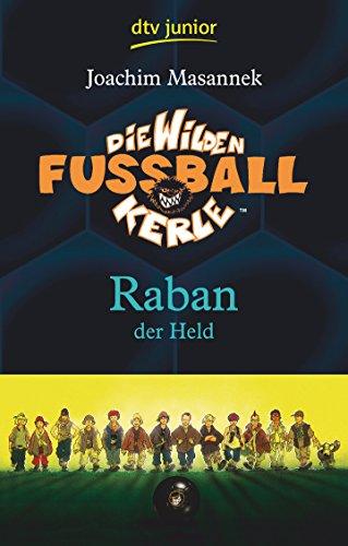 9783423708517: Die Wilden Fussballkerle 06. Raban der Held