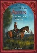 9783423708784: Artus Zwischen Den Welten (German Edition)