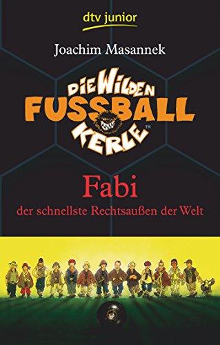 9783423709156: Die Wilden Fußballkerle 08: Fabi, der schnellste Rechtsaußen der Welt
