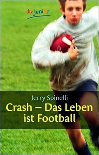 9783423709347: Crash - Das Leben ist Football