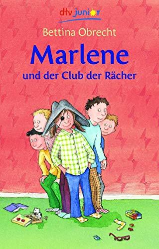9783423709873: Marlene und der Club der Rächer: 3. Band um Marlene