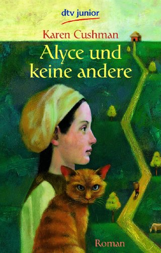 Alyce und keine andere (3423712015) by Karen Cushman
