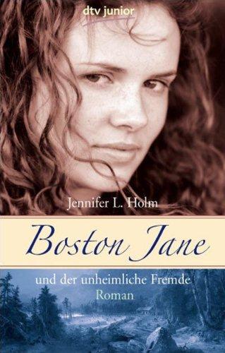9783423712637: Boston Jane und der unheimliche Fremde