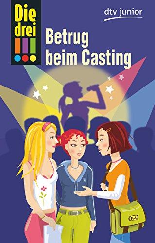 9783423713351: Die drei !!! - Betrug beim Casting (Ausrufezeichen)