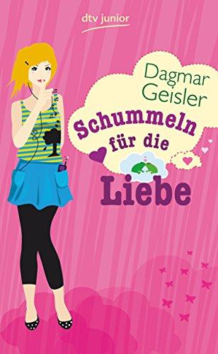 9783423713849: Schummeln fur die Liebe: Roman