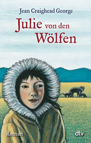 9783423714945: Julie von den Wölfen