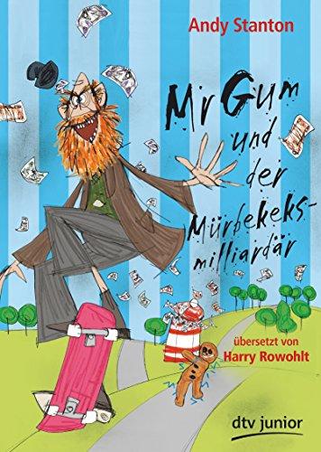 9783423715225: Mr Gum und der Mürbekeksmilliardär