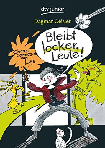 9783423715256: Bleibt locker, Leute!: Chaos-Comics von Luis