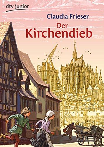 9783423716192: Der Kirchendieb: Ein Abenteuer aus dem Mittelalter