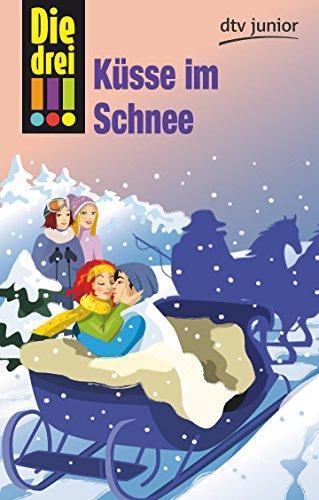 9783423716697: Die drei !!! 33: Küsse im Schnee (drei Ausrufezeichen)