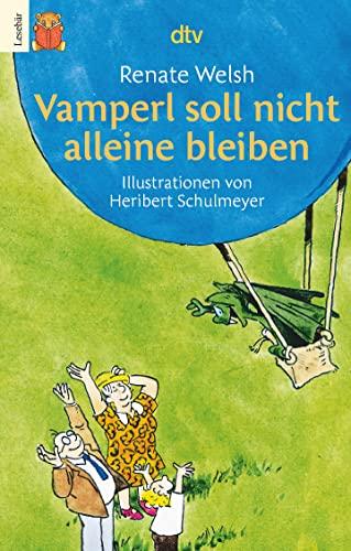 9783423750165: Vamperl soll nicht alleine bleiben.( Ab 6 J.). In großer Druckschrift.