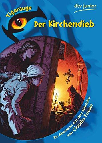 9783423760188: Der Kirchendieb: Ein Abenteuer aus dem Mittelalter