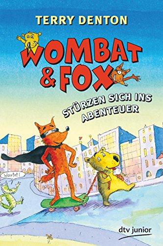 9783423760300: Wombat & Fox stürzen sich ins Abenteuer