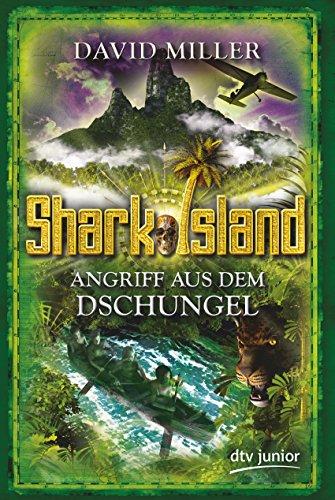9783423760546: Angriff aus dem Dschungel - Shark Island 03