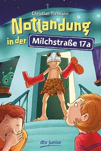 9783423760669: Notlandung in der Milchstraße 17a