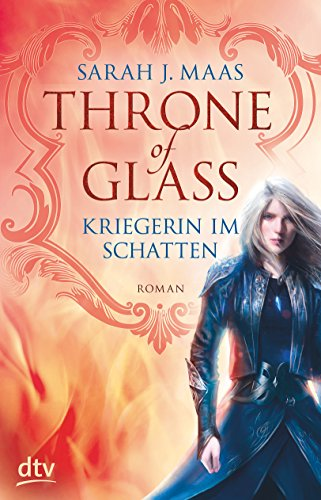 9783423760898: Throne of Glass - Kriegerin im Schatten