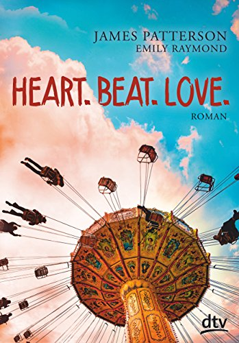9783423761529: Heart. Beat. Love