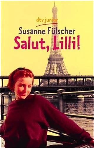 Salut, Lilli!: Susanne Fülscher