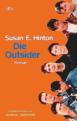 9783423781695: Die Outsider. ( Ab 13 J.).