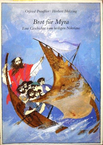 Brot für Myra. Eine Geschichte vom heiligen: Otfried Preussler
