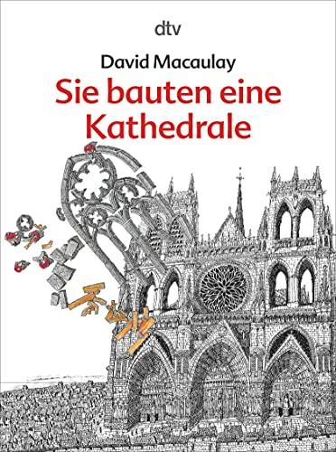 Sie bauten eine Kathedrale (342379500X) by David Macaulay